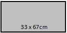 33 x 67 cm