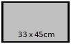 33 x 45 cm