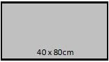 40 x 80 cm