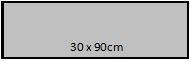 30 x 90cm