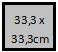 33,3 x 33,3 cm