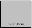 50 x 50 cm